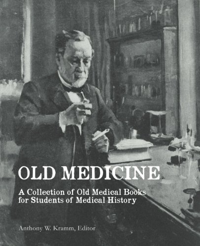 9781463565961: Old Medicine: A Collection of Old Medical Books for Students of Medical History