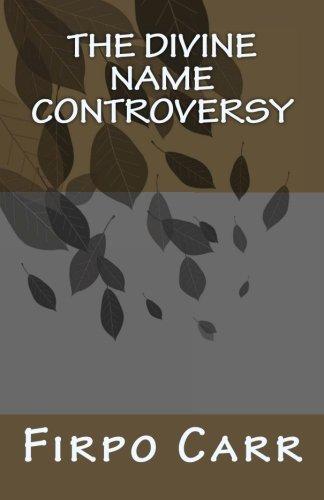 9781463566777: The Divine Name Controversy