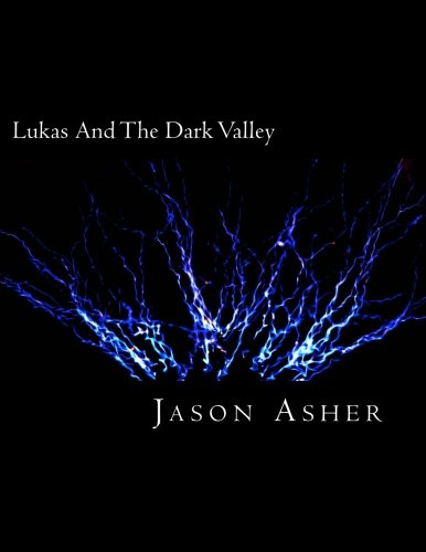 9781463566784: Lukas And The Dark Valley