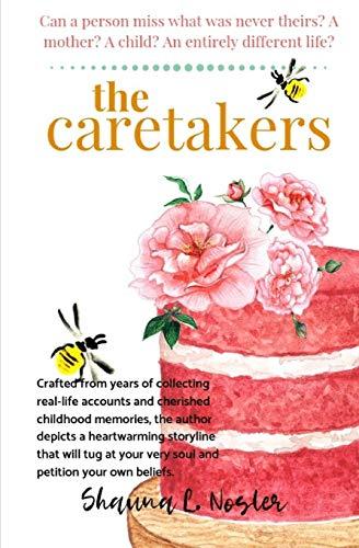 9781463567583: The Caretakers