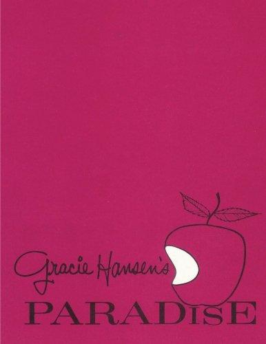 9781463568115: Gracie Hansen's PARADISE (Volume 1)