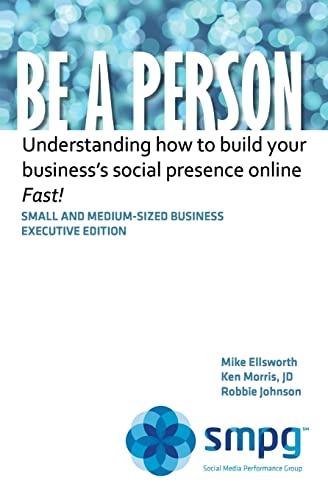 Be a Person: Understanding how to build: Ken Morris JD,