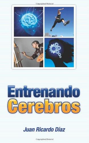 9781463569129: Entrenando Cerebros: Volume 1