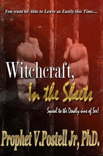 9781463569303: Witchcraft in the Sheets: You won't be able to leave as easily this time (The Deadly Sins Of Sex) (Volume 2)