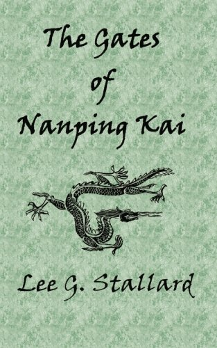 9781463573331: The Gates of Nanping Kai