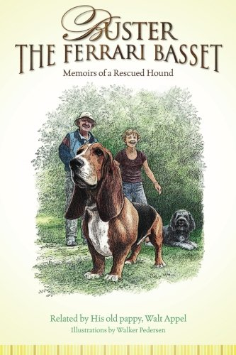 9781463573379: Buster the Ferrari Basset: Memoirs of a Rescued Hound