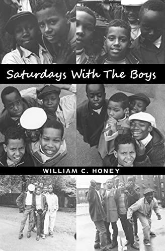 Saturdays With The Boys: Honey, William C.