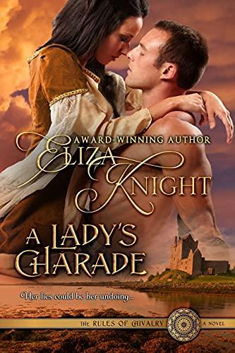 9781463574123: A Lady's Charade: A Medieval Romance Novel