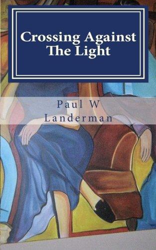 9781463574307: Crossing Against The Light