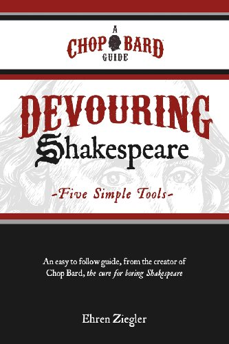 9781463574499: Devouring Shakespeare; Five Simple Tools