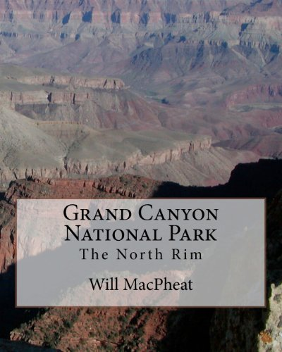 9781463575212: Grand Canyon National Park: The North Rim