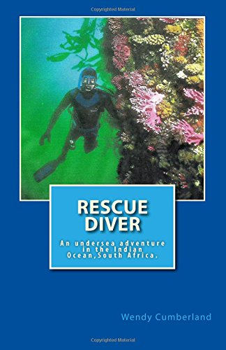 Rescue Diver: An Undersea Adventure in the: Cumberland, Wendy