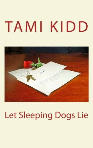 9781463577612: Let Sleeping Dogs Lie