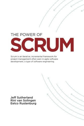 9781463578060: The Power of Scrum
