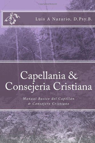 9781463578978: Capellania & Consejeria Cristiana: Manual Basico del Capellan & Consejero Cristiano: 1