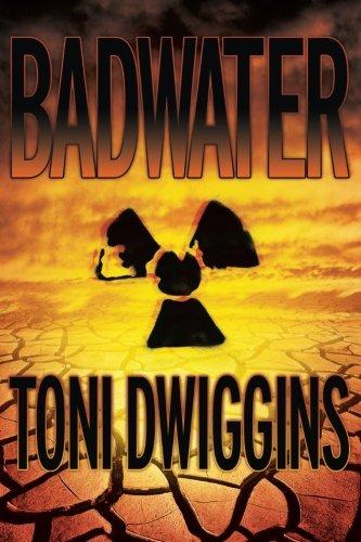 Badwater: The Forensic Geology Series: Dwiggins, Toni K