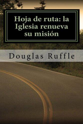9781463580018: Hoja de ruta: la Iglesia renueva su misión (Spanish Edition)