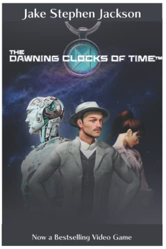 9781463580643: The Dawning Clocks of Time