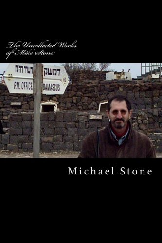 The Uncollected Works of Mike Stone (9781463580674) by Michael Stone