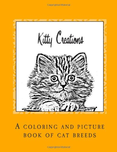 9781463581176: Kitty Creations: A coloring and picture book of cat breeds