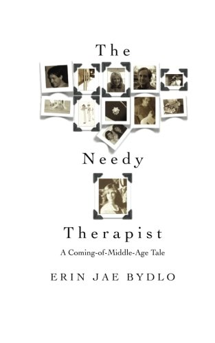 9781463581480: The Needy Therapist: A Coming-of-Middle-Age Tale