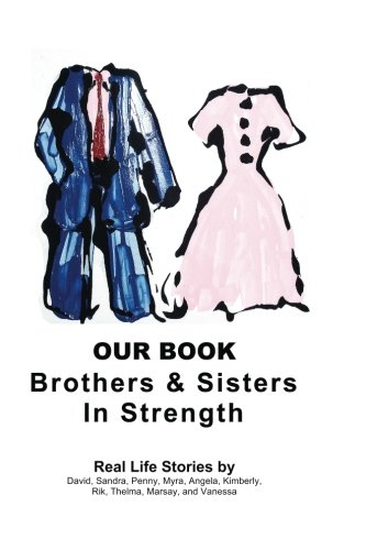 Our Book: Brothers and Sisters in Strength: Handy, Ms. Kimberly;