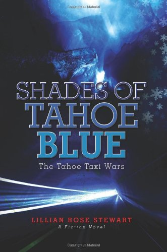 9781463585754: Shades of Tahoe Blue: The Tahoe Taxi Wars