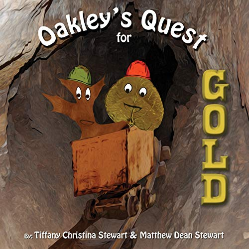 9781463586911: Oakley's Quest for Gold