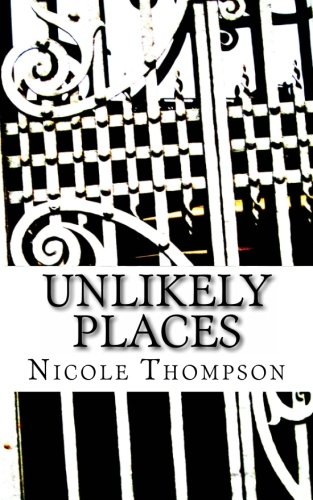 9781463586966: Unlikely Places