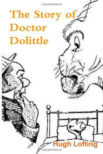 9781463587406: The Story of Doctor Dolittle