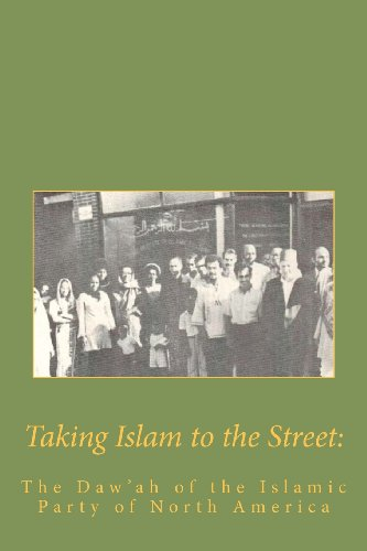 9781463587505: Taking Islam to the Street: The Da'wah of the Islamic Party