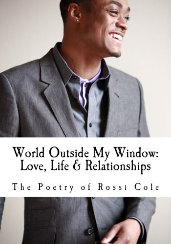 9781463588045: World Outside My Window: Love, Life & Relationships