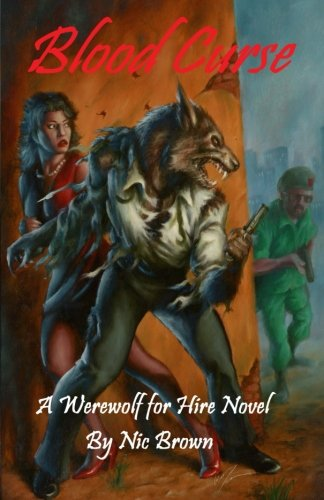 9781463588212: Blood Curse: A Werewolf for Hire Novel (Volume 1)