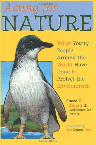 9781463588373: Acting for Nature: What Young People Around The World Have Done To Protect The Environment