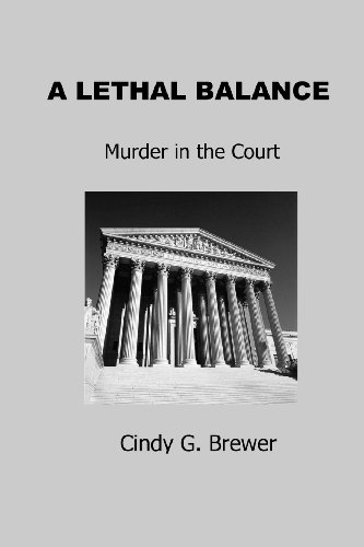 9781463588694: A Lethal Balance: Murder in the Court