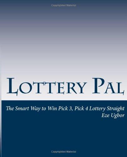 9781463589479: Lottery Pal: The Smart Way to Win Pick 3, Pick 4 Lottery Straight