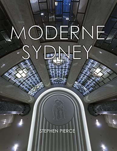 9781463589547: Moderne Sydney: Art Deco in Sydney