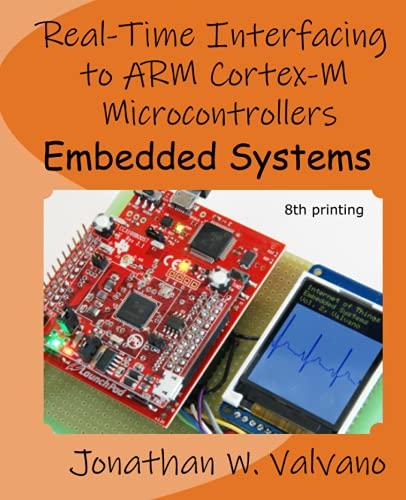 9781463590154: Embedded Systems: Real-Time Interfacing to Arm® Cortex(TM)-M Microcontrollers: 2