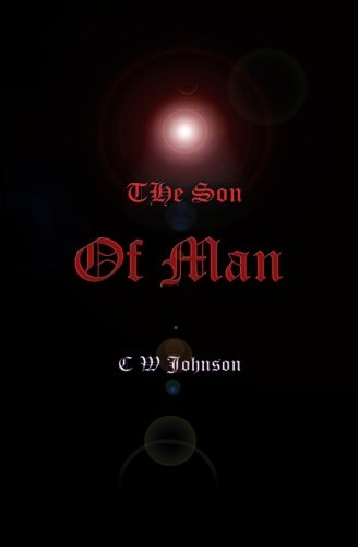 9781463593520: The Son of Man