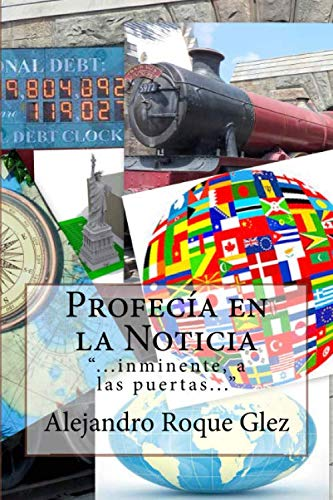 9781463594350: Profecía en la Noticia (Spanish Edition)