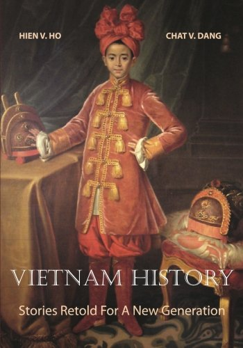 9781463595951: Vietnam History: Stories Retold For A New Generation