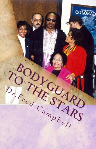 9781463597917: Bodyguard To The Stars