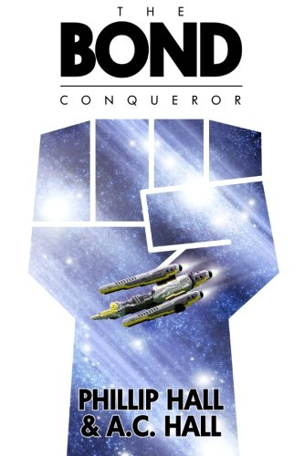 The Bond: Conqueror: Phillip Hall