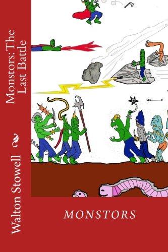 9781463598891: Monstors: The Last Battle: Monstors