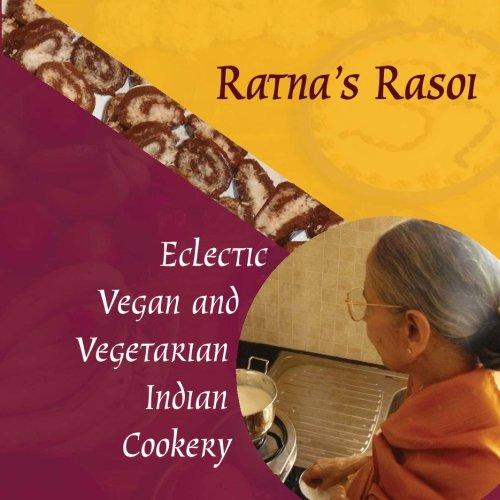 9781463599676: Ratna's Rasoi: Eclectic Vegan and Vegetarian Indian Cookery