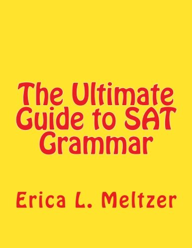 The Ultimate Guide to SAT Grammar: Erica Meltzer