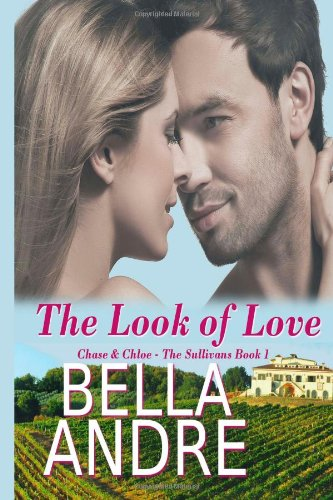 9781463603779: The Look of Love (Chase & Chloe): The Sullivans