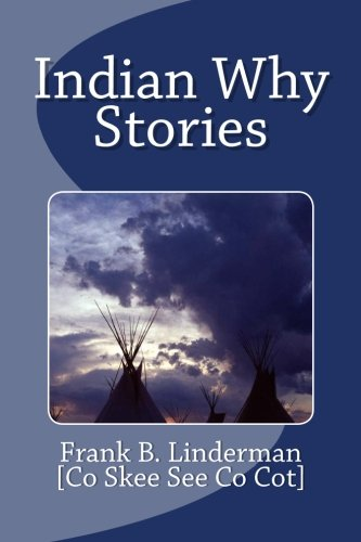 9781463604769: Indian Why Stories