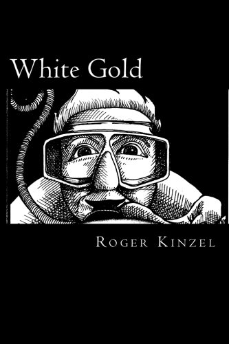 White Gold: One man's search for golf ball riches.: Roger Kinzel