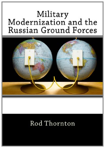 9781463608224: Military Modernization and the Russian Ground Forces